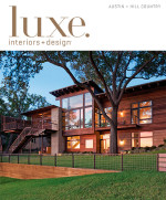 1385190240_luxe-interior-design-magazine-austin-hill-country-edition-fall-2013-1